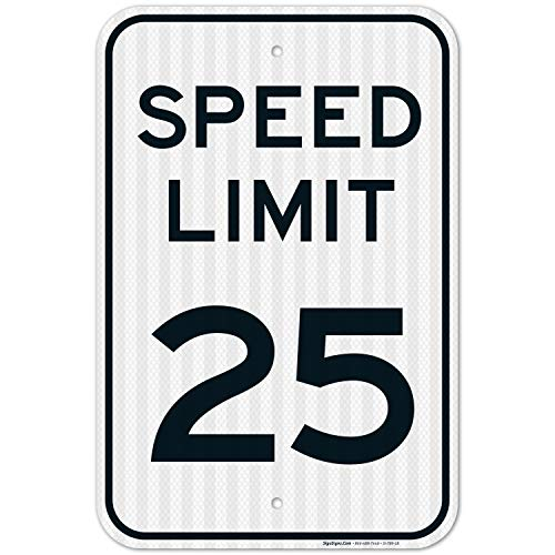 Speed Limit 25 MPH Sign, Large 12x18 3M Reflective (EGP) Rust Free .63 Aluminum, Weather/Fade Resistant, Easy Mounting, Indoor/Outdoor Use, Made in USA by Sigo Signs
