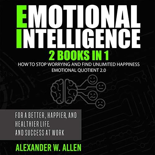 Emotional Intelligence: 2 Books in 1 cover art