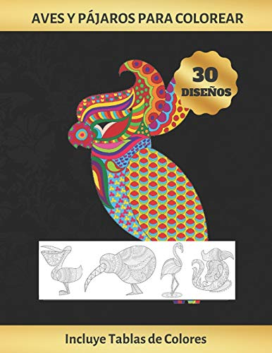 Loros AVES Y PÁJAROS PARA COLOREAR: CUADERNO DE DIBUJO PARA ADULTOS   ANTIESTRES   REDUCE ANSIEDAD Y FAVORECE LA CONCENTRACIÓN   INCLUYE PALETAS DE ... 300 REGISTROS)   REGALO CREATIVO Y ORIGINAL.