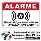 Panneau de Dissuasion Alarme en PVC + 4 Trous pour Fixation avec Texte : Site sécurisé par télésurveillance -...