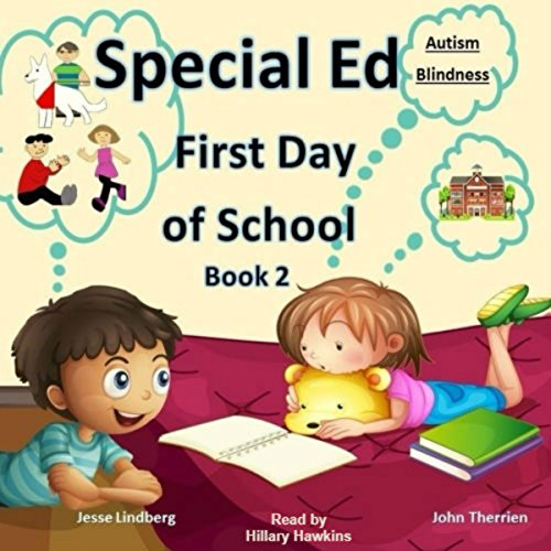 First Day of School: Autism, Blindness audiobook cover art