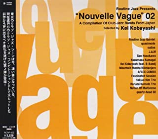 "Routine Jazz Presents ""Nouvelle Vague""02 A Compilation Of Club Jazz Bands From Japan"