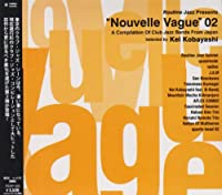 """Routine Jazz Presents """"Nouvelle Vague""""02 A Compilation Of Club Jazz Bands From Japan"""