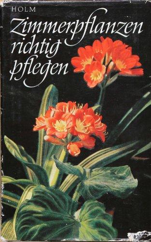 Zimmerpflanzen richtig pflegen. 14. Aufl.