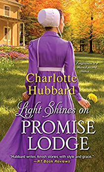 Light Shines on Promise Lodge by [Charlotte Hubbard]