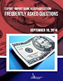 Export-Import Bank Reauthorization: Frequently Asked Questions