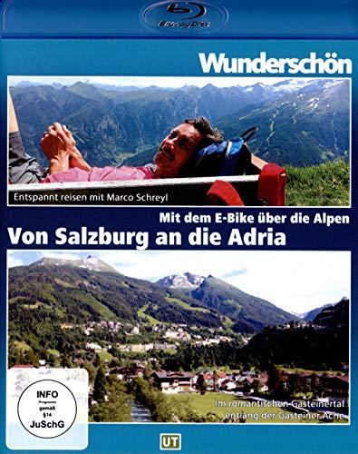 Wunderschön! - Von Salzburg bis zur Adria - mit dem E-Bike durch die Alpen [Blu-ray]