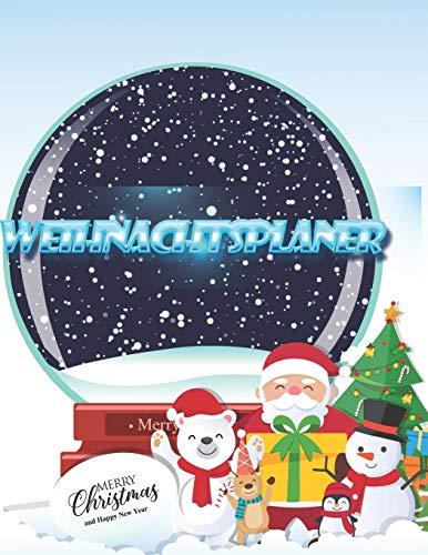 Weihnachtsplaner: Notizbuch für die Organisation der Feiertage,  Planer für die Feiertage 2019,  Dezember Kalender 1 bis 31, 100 Seiten, 8.5 x 11