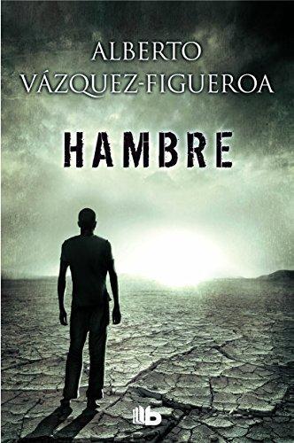 Hambre/ Hunger (Spanish Edition) by Alberto Vazquez-Figueroa(2015-11-13)