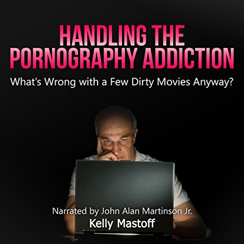 Handling the Pornography Addiction audiobook cover art