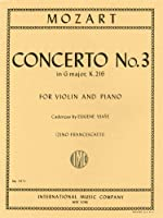 モーツァルト: バイオリン協奏曲 第3番 ト長調 KV 216/フランチェスカッティ編 (イザイによるカデンツ付き)/インターナショナル・ミュージック社/ピアノ伴奏付ソロ楽譜