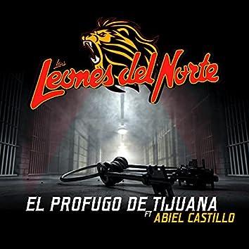 El Profugo De Tijuana (feat. Abiel Castillo)