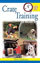 Best quick and easy crate training Reviews