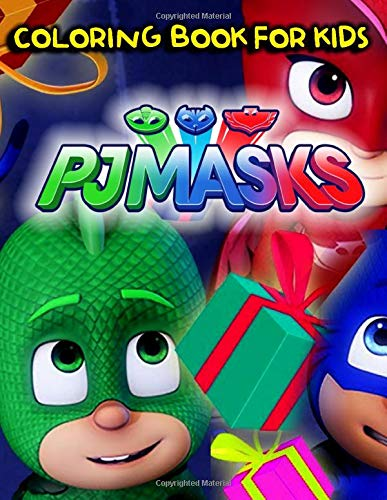 PJMASKS Coloring Book: Adult Kids PJ Masks Books with Fun, Easy, Relaxing Coloring Pages