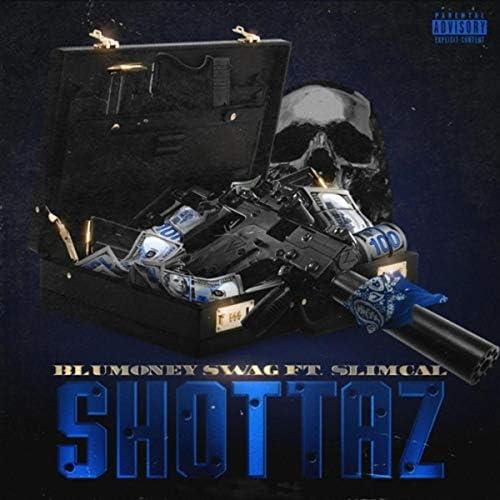 Blumoney Swag feat. Slim Cal