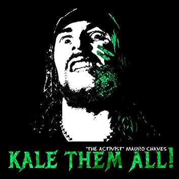Kale Them All (Mauro Chaves)