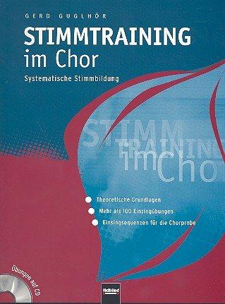 Stimmtraining im Chor (+CD+CD-ROM) :