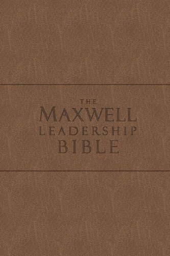 The Maxwell Leadership Bible New King James Version Coffee Bonded Leather: Briefcase Edition