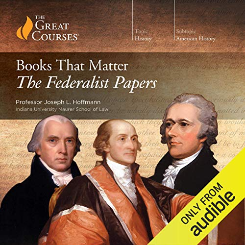 Books That Matter: The Federalist Papers cover art