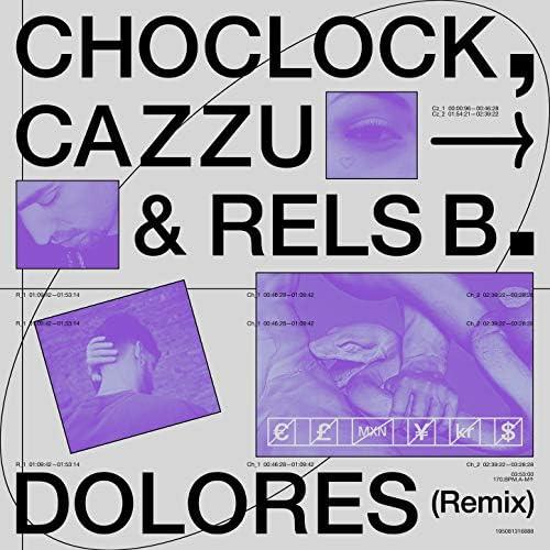 Choclock, Cazzu & Rels B