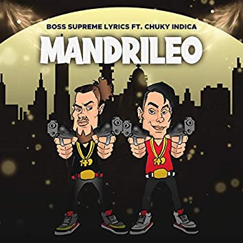 Mandrileo (feat. Chuky Indica)