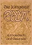 Die Jüngere Edda - Altnordisch und deutsch