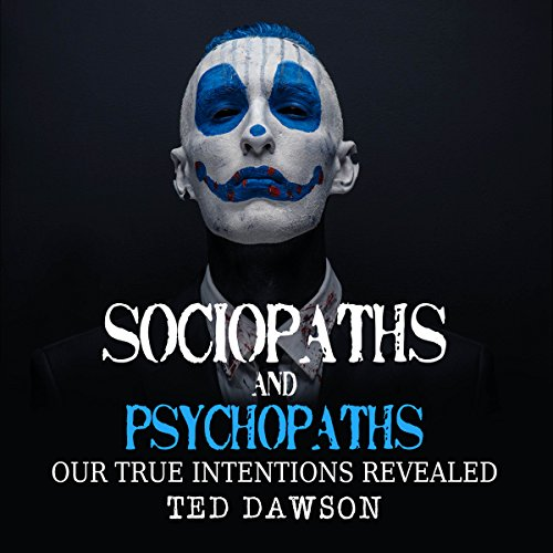 Sociopaths and Psychopaths audiobook cover art