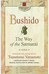 Bushido: The Way of the Samurai (Square One Classics) Kindle Edition