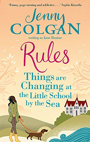 Rules: Things are Changing at the Little School by the Sea (Maggie Adair, Band 2)