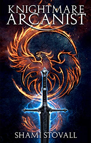 Knightmare Arcanist (Frith Chronicles Book 1) (English Edition)