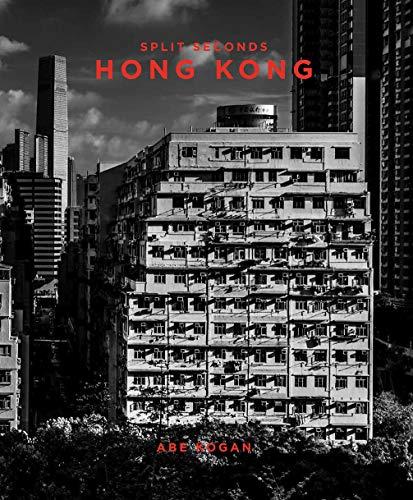 Split Seconds: Hong Kong: Photography by Abe Kogan