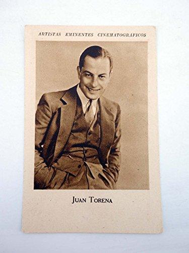 ARTISTAS EMINENTES CINEMATOGRÁFICOS. Juan Torena. Tintes Iberia