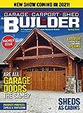 Garage, Carport & Shed Builder, Spring 2020: Are All Garage Doors The Same? (Vol. 1, No. 1)