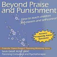 Beyond Praise & Punishment
