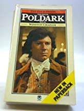 POLDARK SAGA 1: Ross Poldark; 2: Demelza; 3: Jeremy Poldark; 4: Warleggan; 5: The Black Moon; 6: The Four Swans; 7: The Angry Tide; 8: The Stranger from the Sea; 9: The Miller's Dance; 10: The Loving Cup