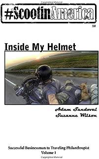 ScootinAmerica: Inside My Helmet