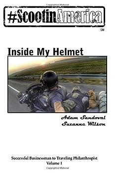 ScootinAmerica  Inside My Helmet