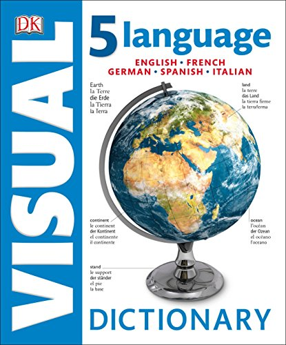 Compare Textbook Prices for 5 Language Visual Dictionary: English, French, German, Spanish, Italian  ISBN 9781465447562 by DK
