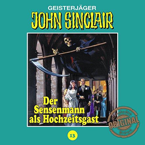Der Sensenmann als Hochzeitsgast (John Sinclair - Tonstudio Braun Klassiker 13) Titelbild