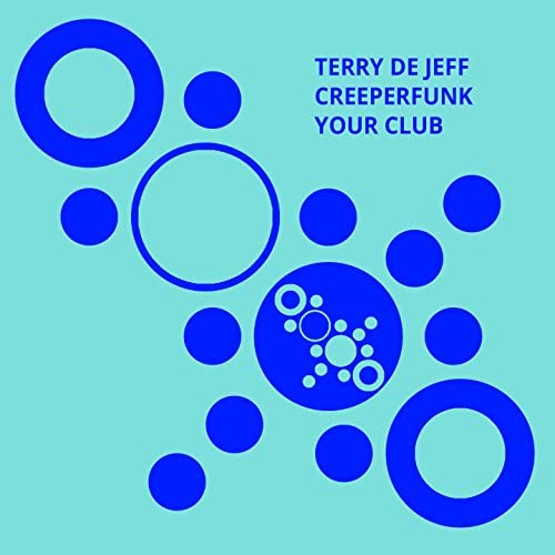 Terry De Jeff, Creeperfunk