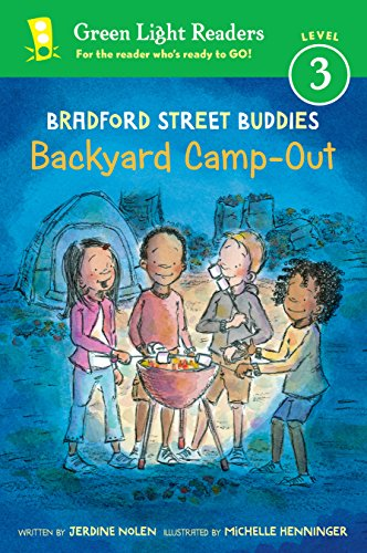 Bradford Street Buddies: Backyard Camp-Out (Green Light Readers Level 3) (English Edition)