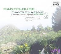 Canteloube: Chants d'Auvergne, Vol. 2 (2007-10-30)