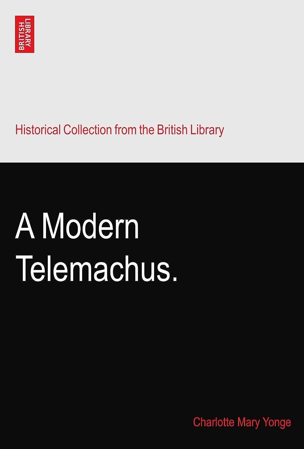 震え甘やかす簡単にA Modern Telemachus.