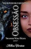 Obsessão (Trilogia Wolf Black Livro 1)