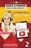 Imparare lo spagnolo - Lettura facile | Ascolto facile - Testo a fronte: Imparare lo spagnolo Easy Audio | Easy Reader: Volume 2