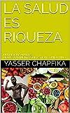 LA SALUD ES RIQUEZA: NUTRICION,SALUD ES RIQUEZA,ALIMENTOS,DIGESTION,COMIDA,VINO