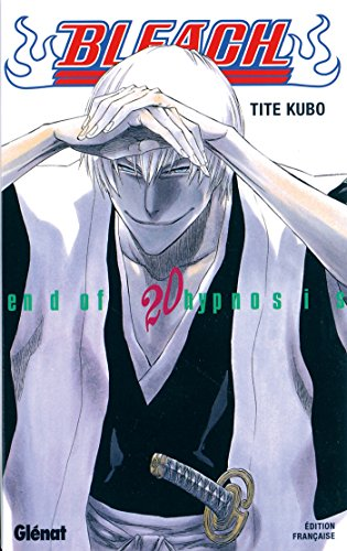 Bleach - Tome 20 : End of hypnosis