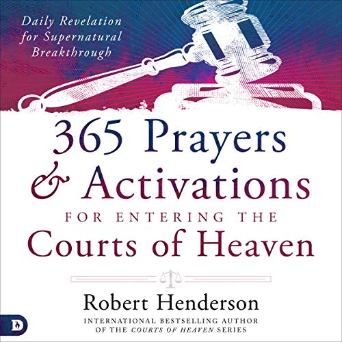 365 Prayers and Activations for Entering the Courts of Heaven Titelbild