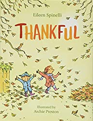 Thankful by Eileen Spinelli, illustrated by Archie Preston