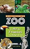 Jeu des 7 familles Une saison au Zoo